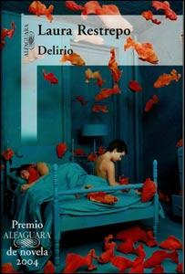 Una reseña de la novela Delirio