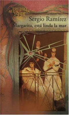 """Reseña Sergio Ramírez """"Margarita, está linda la mar"""""""