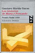 """Una reseña de """"Las historias de Marta y Fernando"""" de Gustavo Martín Garzo: La indescriptibilidad del enamoramiento"""