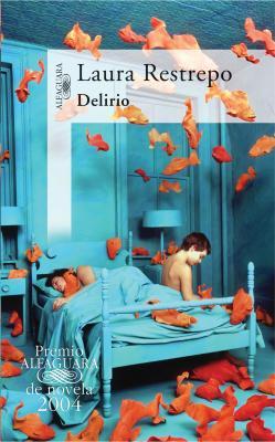 Reseña del libro 'Delirio' de Laura Restrepo